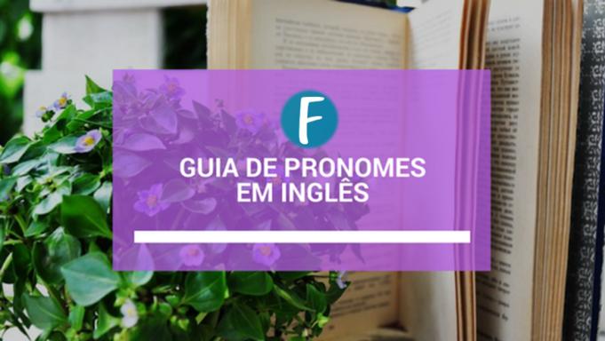 guia dos pronomes em ingles
