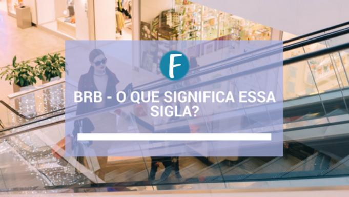 BRB - O que significa essa sigla