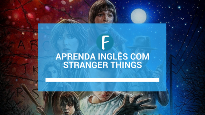 Aprenda ingles com stranger things