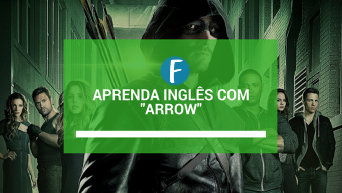 aprenda ingles com arrow