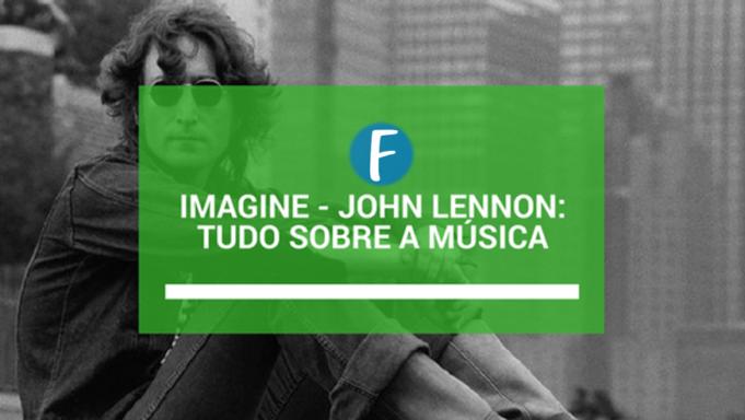 imagine john lennon tudo sobre a música