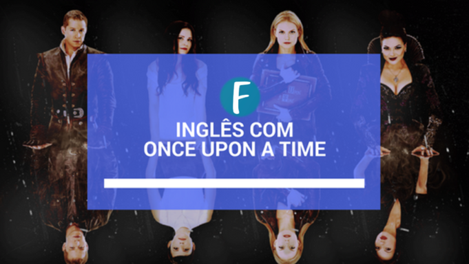 ingles com once upon a time