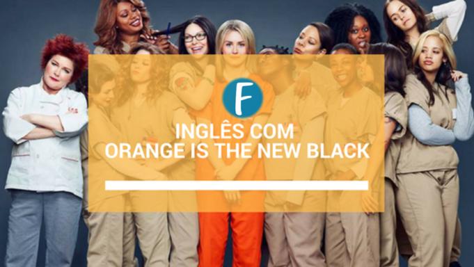 ingles com orange is the new black