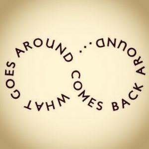 what goes around comes around significado